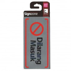 Signzone Peel & Stick Metallic Sticker - Dilarang Masuk (Item No: R01-68)